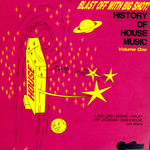 History Of House Music Volume 1