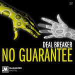 DEAL BREAKER - No Guarantee EP (Front Cover)