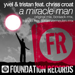 YVEL & TRISTAN feat CHRISS CROAT - A Miracle Man (Front Cover)