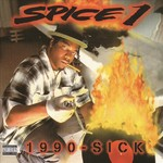 SPICE 1 - 1990 - Sick (Front Cover)