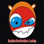 Subconscious Loop