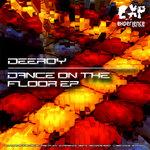 DEEROY - Dance On The Floor EP (Front Cover)