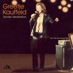 KAUFFELD, Greetje - Tender Meditation (Front Cover)