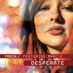 YAMIN feat MARCIE - Desperate (Front Cover)