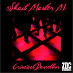 SKAIL MASTER M - Criminal Dancefloor (Front Cover)