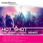 Hot Shot: The Karen Young Reheat