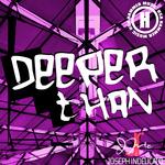 Deeper Than