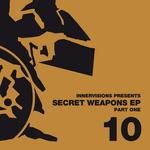 Secret Weapons EP (Part One)