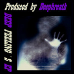 Deep Feeling's EP