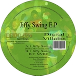 DIGITAL VILLAINS - Jiffy Swing EP (Front Cover)
