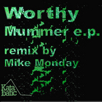 WORTHY - Mummer EP (Front Cover)