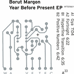 BORUT MARGON - Year Before Present EP (Front Cover)