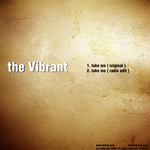 VIBRANT, The - Take Me (Front Cover)