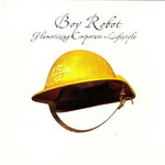 BOY ROBOT - Glamorizing Corporate Lifestyle (Front Cover)