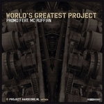 PROMO/MC RUFFIAN - World's Greatest Project (Front Cover)