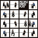 PEOPLE PRESS PLAY - People Press Play (Front Cover)