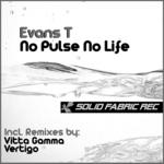 EVANS T - No Pulse No Life (Front Cover)