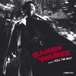 WAREZ, Sandy - Kill The Beat (Front Cover)