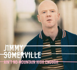 SOMERVILLE, Jimmy - Ain't No Mountain High Enough (Front Cover)