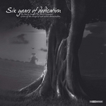 VARIOUS - Six Years Of Dedication (Front Cover)