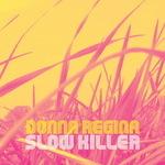 REGINA, Donna - Slow Killer (Front Cover)