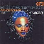 FUTURE BREEZE - Why? (Front Cover)
