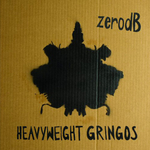 ZERO DB - Heavyweight Gringos (Front Cover)