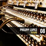 LOPEZ, Philipp - Future (Part 1) (Front Cover)