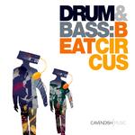 Drum & Bass : Beat Circus