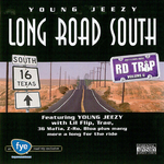 YOUNG JEEZY/VARIOUS - Road Trip Volume 6: Long Road South (Front Cover)