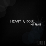MR TRIBE - Heart & Soul (Front Cover)