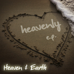 HEAVEN & EARTH - Heavenly EP (Front Cover)
