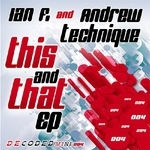 IAN F/ANDREW TECHNIQUE - This & That EP (Front Cover)