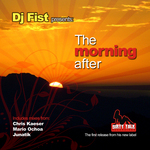 DJ FIST - The Morning After (Front Cover)