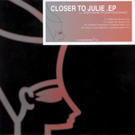 POMPOUGNAC, Stephane - Closer To Julie EP (Front Cover)