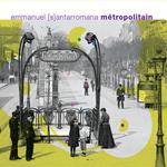 SANTARROMANA, Emmanuel/VARIOUS - Metropolitain (Front Cover)