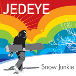 JEDEYE - Snow Junkie (Front Cover)