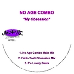NO AGE COMBO - My Obsession (Incl. Fabio Tosti Version) (Front Cover)