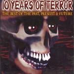 10 Years Of Terror Vol 1
