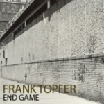 TOPFER, Frank - End Game (Front Cover)