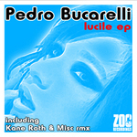 BUCARELLI, Pedro - Lucile EP (Front Cover)