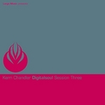 CHANDLER, Kerri - Digital Soul Session Three (Front Cover)