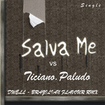 PALUDO, Ticiano feat SALVA ME - Dwell (Brazilian Flavour Remix) (Front Cover)