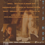 PALUDO, Ticiano feat SALVA ME - Dwell (Brazilian Flavour Remix) (Back Cover)