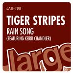 TIGER STRIPES/CHANDLER, Kerri - Rain Song (Front Cover)