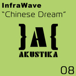 INFRAWAVE - Chinese Dream (Front Cover)