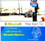 G MARCELL/RICARDO MIRANDA - Yeah Dat Tu ProJect (Back Cover)