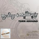MYSTERY & MATT EARLY feat PAUL HUNT - Turn Around (Front Cover)