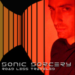 SONIC SORCERY - Road Less Traveled (Back Cover)