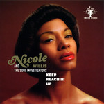 WILLIS, Nicole & THE SOUL INVESTIGATORS - Keep Reachin'up (Front Cover)